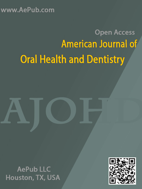 American Journal of Oral Health and Dentistry